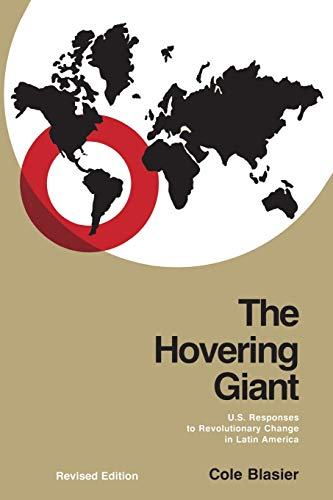 The Hovering Giant (Revised Edition) By Cole Blasier