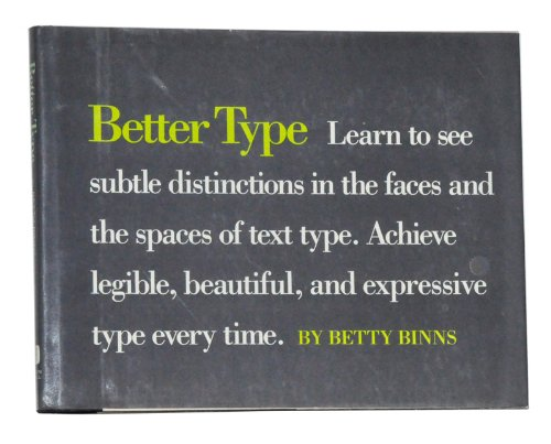 Better Type By Betty Binns