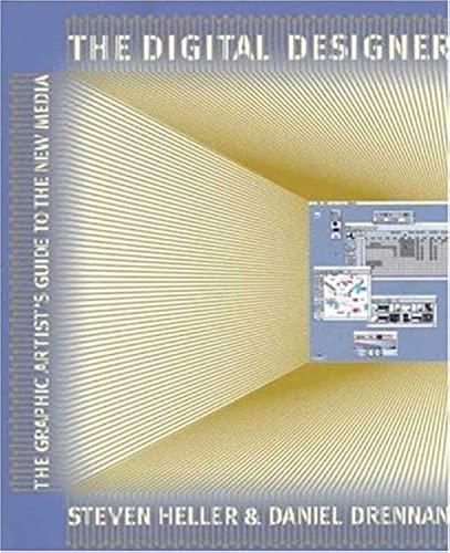 The Digital Designer By Steven Heller