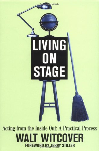 Living on Stage By Walt Witcover