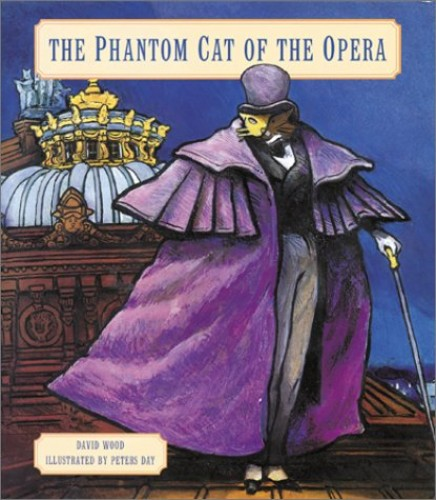The Phantom Cat of the Opera By David Wood
