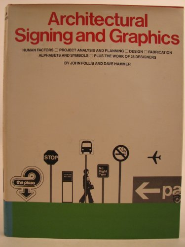 Architectural Signing and Graphics By John Follis