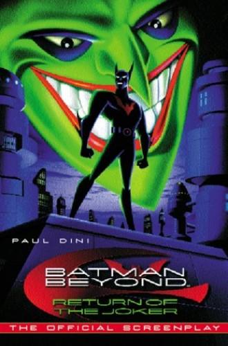 Batman Beyond By Paul Dini