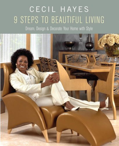 Cecil Hayes 9 Steps to Beautiful Living By Cecil Hayes