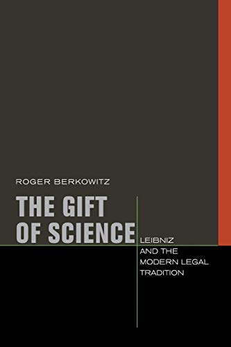 The Gift of Science By Roger Berkowitz