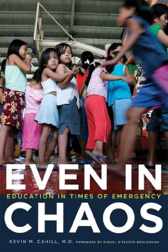 Even in Chaos By Edited by Kevin M. Cahill