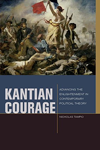 Kantian Courage By Nicholas Tampio