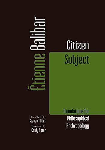 Citizen Subject By Etienne Balibar