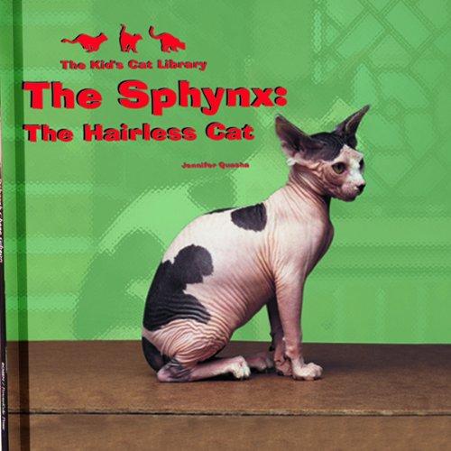 The Sphynx - the Hairless Cat By Jennifer Quasha