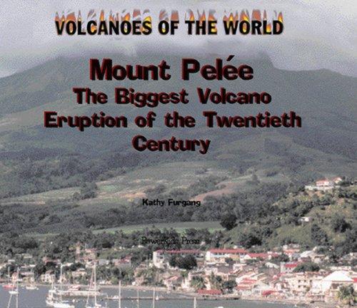 Mount Pelee By Kathy Furgang