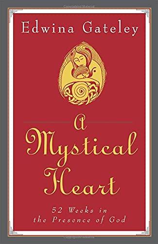 Mystical Heart By Edwina Gateley