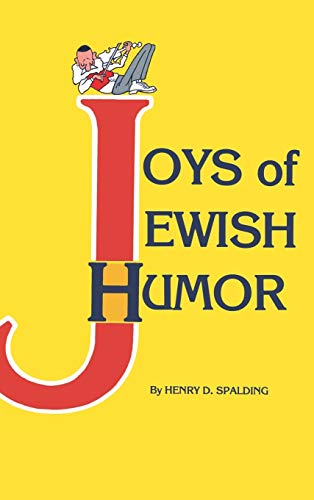 Joys of Jewish Humour By Henry D. Spalding