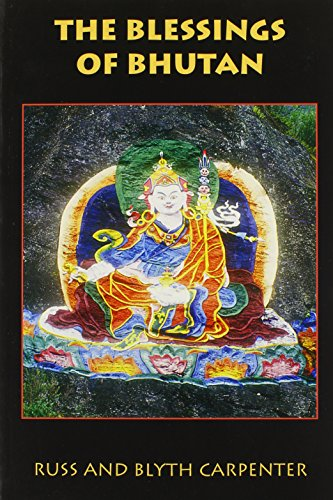The Blessings of Bhutan By Russ Carpenter