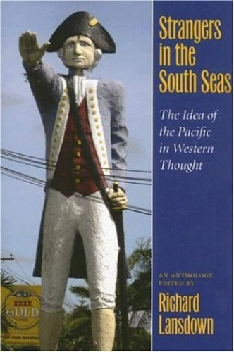 Strangers in the South Seas By Edited by Richard Lansdown