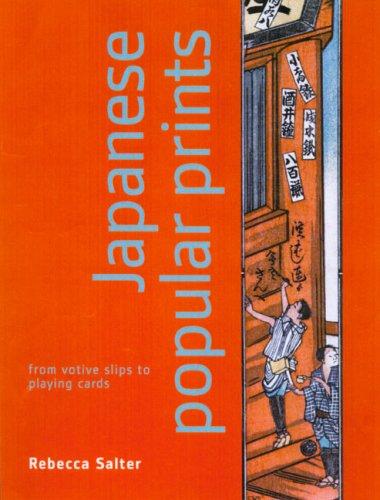 Japanese Popular Prints By Rebecca Salter