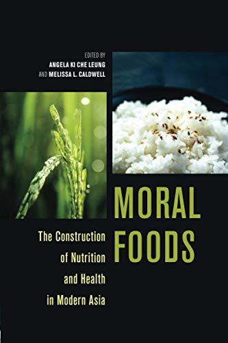 Moral Foods By Angela Ki Che Leung