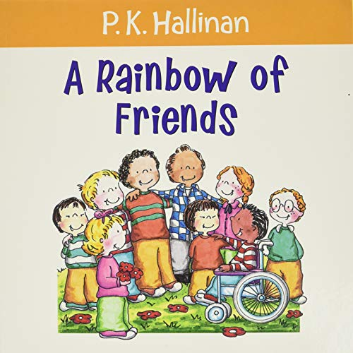 Rainbow of Friends by P. K. Hallinan