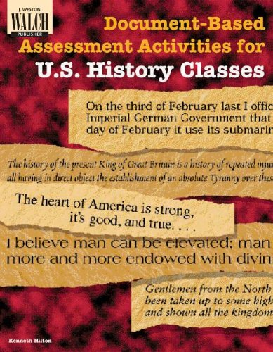 Document-Based Assessment Activities for U.S. History Classes By Kenneth Hilton