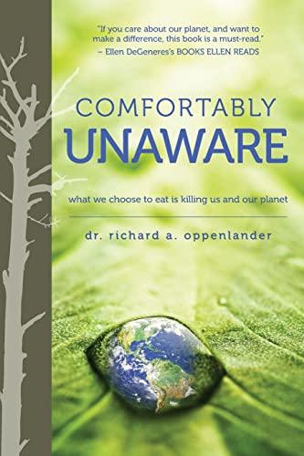 Comfortably Unaware By Richard Oppenlander