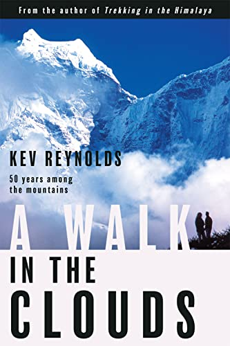 A Walk in the Clouds By Kev Reynolds