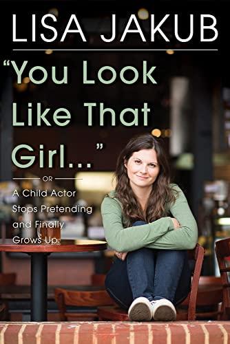 You Look Like That Girl von Lisa Jakub