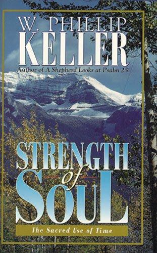 Strength of Soul By W. Phillip Keller