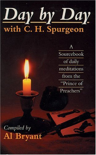 Day by Day with C.H. Spurgeon By C. H. Spurgeon