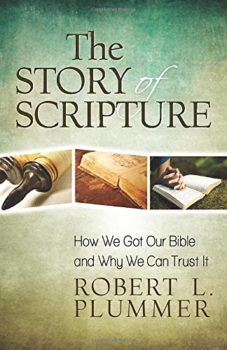 The Story of Scripture By Robert Plummer