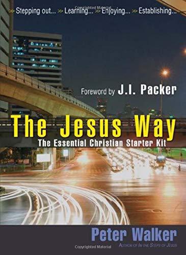 The Jesus Way By Peter Walker