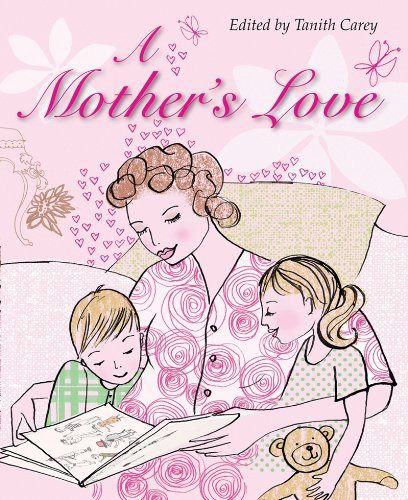 A Mother's Love By Tanith Carey