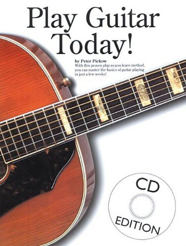 Play Guitar Today! By Peter Pickow