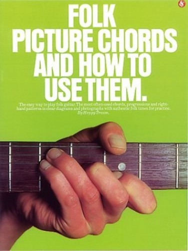 Folk Picture Chords and How to Use Them By Music Sales Corporation