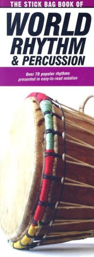 The Stick Bag Book Of World Rhythm And Percussion By Felipe Orozco