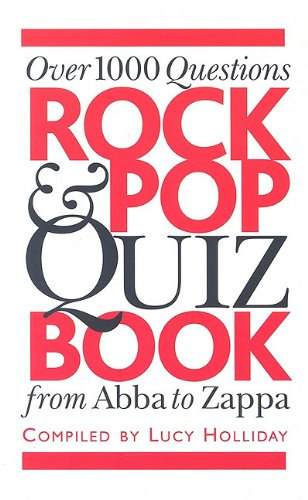 Rock & Pop Quiz Book By Lucy Holliday