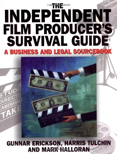 Independent Film Producer's Survival Guide By Harris Tulchin