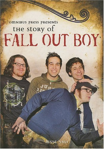 """Omnibus Press Presents the Story of """"Fall Out Boy"""" By Jesse Saba"""