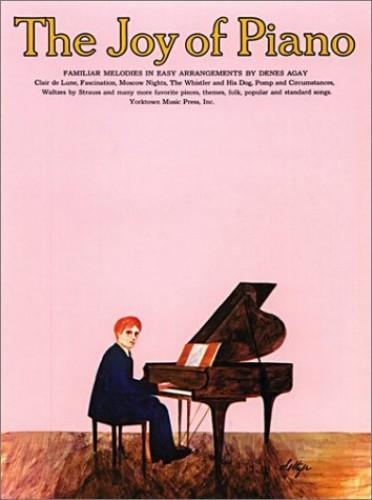 The Joy Of Piano By Denes Agay