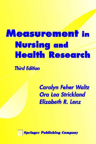 Measurement in Nursing and Health Research By Elizabeth R. Lenz