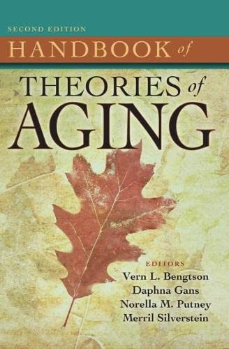 Handbook of Theories of Aging By Vern L. Bengtson