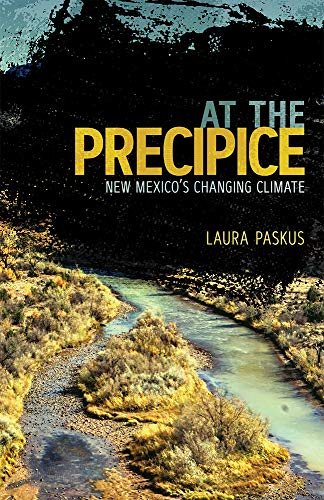 At the Precipice By Laura Paskus