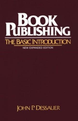 Book Publishing By John P. Dessauer