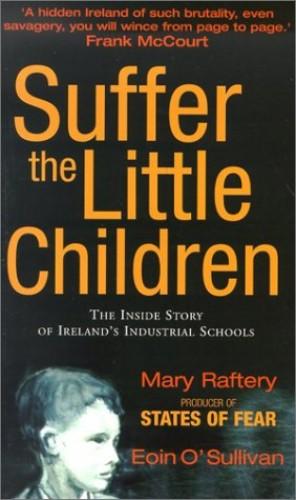 Suffer the Little Children By Eoin O'Sullivan
