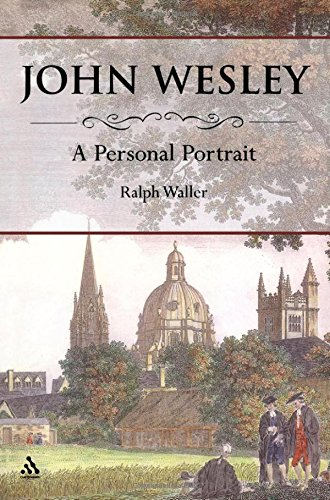 John Wesley By Ralph Waller