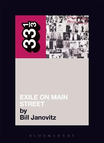 The Rolling Stones Exile on Main Street By Bill Janovitz