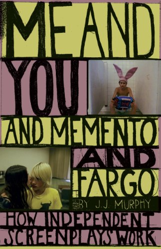 "Me and You and ""Memento"" and ""Fargo"" By J. J. Murphy"