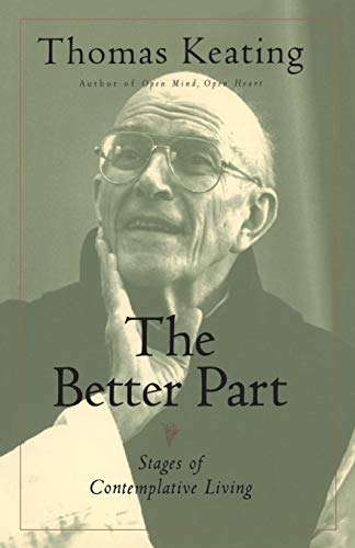 The Better Part By Thomas Keating, O.C.S.O.