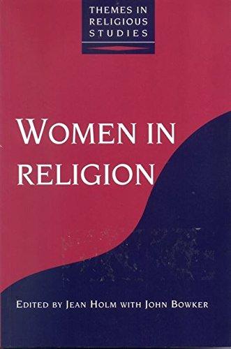 Women in Religion By John Bowker