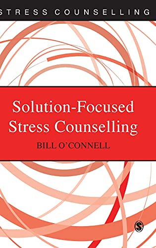 Solution-Focused Stress Counselling By Bill O'Connell