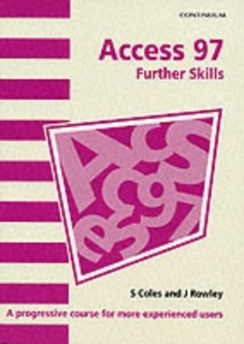 Access 97 By Sue Coles