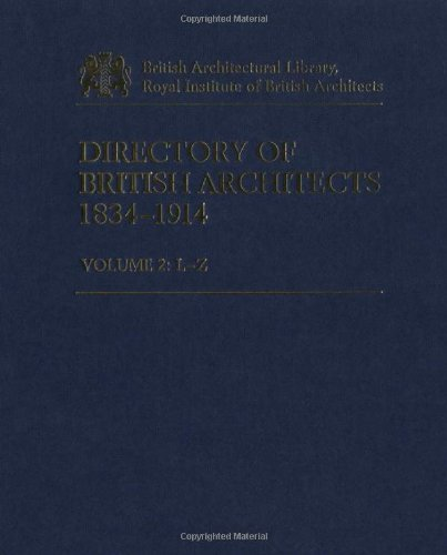 Directory of British Architects 1834-1914 Vol 2 By Edited by Antonia Brodie